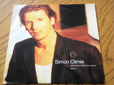 "SIMON CLIMIE - DOES YOUR HEART STILL BREAK  7"" VINYL PS"