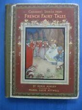 Doris Ashley: French Fairy Tales illustrated Mabel Lucie Attwell - First edition