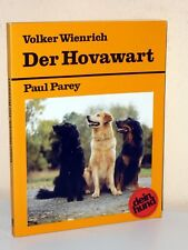 Volker wienrich: the Hovawart. attitude, care and education