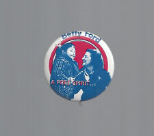 "1976 BETTY FORD & CHILD ""A FREE SPIRIT"" PICTURE CAMPAIGN BUTTON"