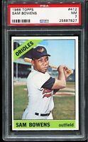 1966 Topps Baseball #412 SAM BOWENS Baltimore Orioles PSA 7 NM