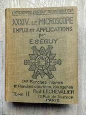 E.Seguy /le microscope emploi et applications /édition 1949 Paul Chevalier.