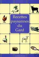 RECETTES PAYSANNES DU GARD livre cuisine des Cévennes (Languedoc-Rousillon)