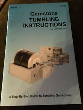 Gemstone Tumbling Instructions - Step-byStep Guide Lortone 580-34 Manual Book