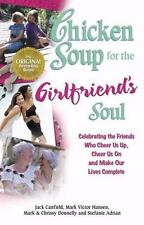 Chicken Soup for the Girlfriend's Soul - Ex-Library Copy