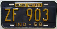 Indiana 1958 DRIVE SAFELY License Plate NICE QUALITY # ZF 903