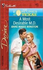 A Most Desirable M.D. The Fortunes Of Texas: The Lost Heirs Silhouette Desire