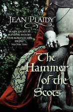 The Hammer of the Scots: (Plantagenet Saga) by Jean Plaidy (Paperback, 2008)