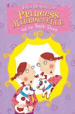 Princess Mirror-Belle and the Magic Shoes, Julia Donaldson | Paperback Book | Ve