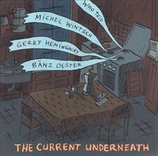 WHO TRIO - THE CURRENT UNDERNEATH * NEW CD