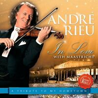 Andre Rieu - In Love With Maastricht  A Tribute To My Hometown [CD]