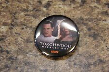 SDCC Button Badge Pin Torchwood Miracle Day Starz Comic Con Tv Series B