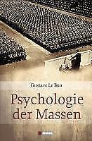 Psychologie der Massen von Gustave Le Bon (2009, Gebundene Ausgabe)