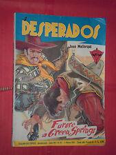 DESPERADOS DI J.MALLORQUI N° 171 DARDO 1958 -RARO ROMANZO COLLANA DEL COYOTE
