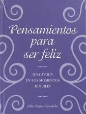 Vintage Espanol: Pensamientos para Ser Feliz by Lilia Reyes Spindola (2002, Har…