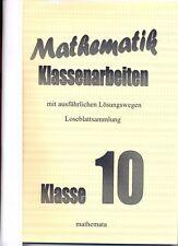Mathematik-Klassenarbeiten Klasse 10, Loseblattsammlung, mit Lösungen