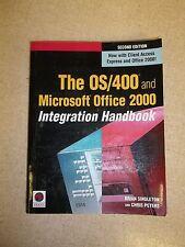 The OS/400 Microsoft Office 2000 Integration Handbook, Second Edition *FREE SHIP
