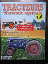 FASCICULE 127 TRACTEURS ET MONDE AGRICOLE  FORDSON E27N / REMORQUES WITLOCK