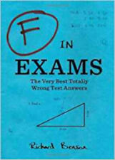 F in Exams: The Very Best Totally Wrong Test Answers, Excellent, Benson, Kamens