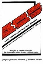 Abraham Connection, The: A Jew, Christian and Muslim in Dialogue (Book of the A