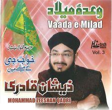 MOHAMMAD ZEESHAN QADRI VOL 3 - VAADA E MILAD - BRAND NEW NAAT CD - FREE UK POST