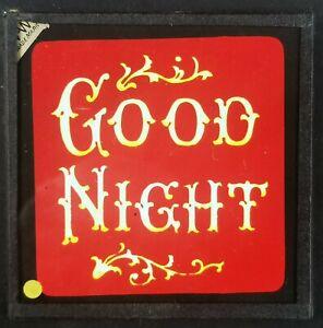ORIGINAL VICTORIAN MAGIC LANTERN GLASS SLIDE / GOOD NIGHT