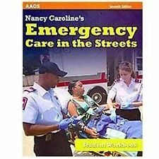 Nancy Caroline's Emergency Care In The Streets, Student Workbook: By American...