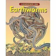 Lowdown on Earthworms by Dixon, Norma