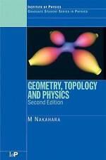 Geometry, Topology and Physics by Nakahara, Mikio (Kinki University, Osaka, Japa