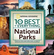 The 10 Best of Everything National Parks: 800 Top Picks From Parks-ExLibrary