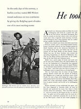 """Bill Pickett, """"He Took The Bull By The Horns"""" 101 Ranch"""