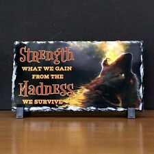 Art Slate/Stone, Strength from Madness we Survive, w/black plastic stand Gift