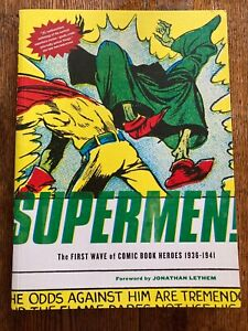 SUPERMEN! First Wave Of Comic Book Heroes 1936-1941 Golden Age Fantagraphics NEW