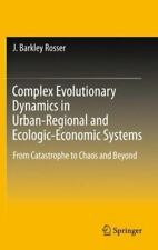Complex Evolutionary Dynamics in Urban-Regional and Ecologic-Economic Systems...