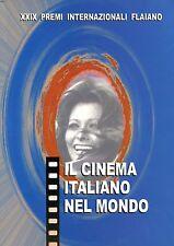 IL CINEMA ITALIANO NEL MONDO ATTI DEL CONVEGNO INTERNAZIONALE PESCARA 2002