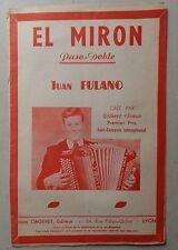 ) partition EL MIRON - JUAN FULANO - piano saxo alto - ORGERET