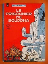 Spirou & Fantasio Tome 14. Le Prisonnier du Bouddha -Greg-Dupuis 1966