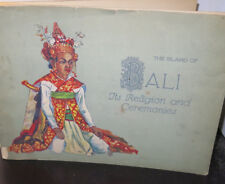 The Island of Bali Religion and Ceremonies c 1920 Photographs Scarce