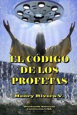 El Codigo de Los Profetas by Henry Rivera V. (2014, Paperback)