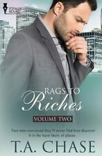 Rags to Riches : Vol 2: By Chase, T. A.