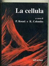 Rosati - Colombo # LA CELLULA # Edi-Ermes 2001 *M
