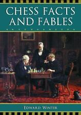 Chess Facts and Fables by Edward Winter