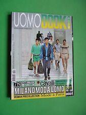 UOMO BOOK Collezioni Primavera MODA Spring Summer 2011 27 Milan Paris Pitti Uomo