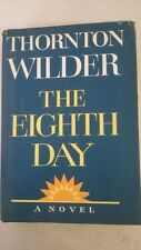 The Eight Day Hardcover – 1967 by Thornton Wilder (Author)
