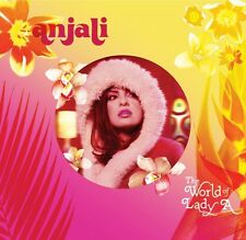 Anjali = the world of a Lady a = smooth electro breakbeat acid jazz adjoindre!!!