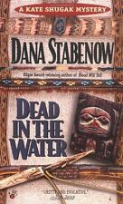 Dead in the Water (Kate Shugak Mystery) by Dana Stabenow