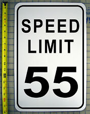 "SPEED LIMIT 55 MPH SIGN 12"" X 18"" ALUMINUM"