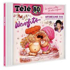 """CD NEUF """"TELE 80 : MICHELINE DAX CHANTE POUR LES ENFANTS"""" Les Woofits"""