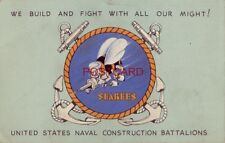 1943 SEABEES WE BUILD AND FIGHT WITH ALL OUR MIGHT! US NAVAL CONSTRUCTION BATTAL