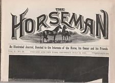 THE HORSEMAN JULY 10,1890-DEVOTED TO THE INTERESTS OF THE HORSE, & HIS OWNER